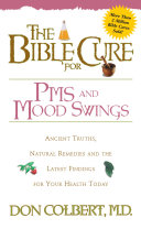 The Bible Cure for PMS and Mood Swings