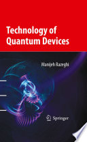 Technology of Quantum Devices Book
