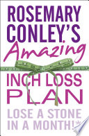 """Rosemary Conley's Amazing Inch Loss Plan: Lose a Stone in a Month"" by Rosemary Conley, Jan Bowmer"