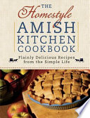 The Homestyle Amish Kitchen Cookbook PDF