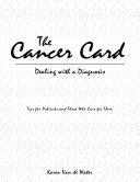 The Cancer Card: Dealing With a Diagnosis