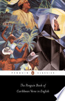 The Penguin Book of Caribbean Verse in English