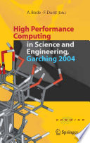 High Performance Computing In Science And Engineering  Garching 2004