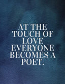 Pdf At the Touch of Love Everyone Becomes a Poet