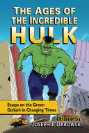 The Ages of the Incredible Hulk [Pdf/ePub] eBook