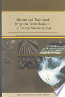 Modern and Traditional Irrigation Technologies in the Eastern Mediterranean Book