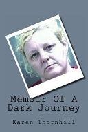 Memoir of a Dark Journey