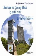 Montcuq en Quercy Blanc 13 août 2017 Pdf/ePub eBook
