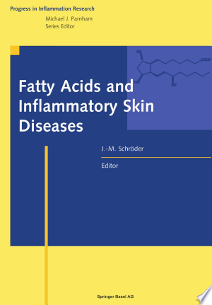 Download Fatty Acids and Inflammatory Skin Diseases Free Books - Read Books