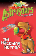 Astrosaurs 2  The Hatching Horror