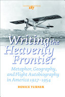 Writing the Heavenly Frontier