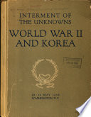 Interment Of The Unknowns World War Ii And Korea