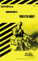 CliffsNotes on Shakespeare s Twelfth Night