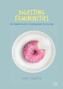Digesting Femininities