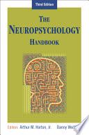 The Neuropsychology Handbook Book