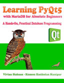 Learning PyQt5 with MariaDB for Absolute Beginners