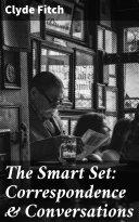 The Smart Set: Correspondence & Conversations [Pdf/ePub] eBook