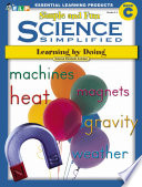 Science Simplified  Simple and Fun Science  Book C  Grades 2 4