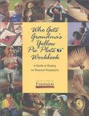 Who Gets Grandma s Yellow Pie Plate  Workbook Book PDF