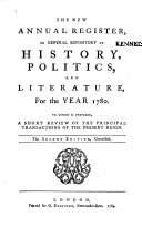 The New Annual Register, Or General Repository of History, Politics, Arts, Sciences and Literature