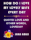 How Do I Love My Lovely Wife Every Day Book