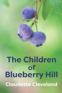 The Children of Blueberry Hill