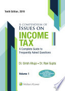 A Compendium Of Issues On Income Tax   Wealth Tax 10E  2 Volumes