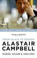 Diaries Volume 6: From Blair to Brown, 2005 – 2007