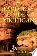 The Paddler s Guide to Michigan