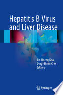 """""""Hepatitis B Virus and Liver Disease"""" by Jia-Horng Kao, Ding-Shinn Chen"""