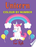 Unicorn Colour By Number For Kids