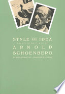 """Style and Idea: Selected Writings of Arnold Schoenberg"" by Arnold Schoenberg, Leonard Stein, Leo Black"