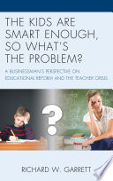 The Kids Are Smart Enough So What S The Problem  Book