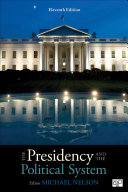 The Presidency And The Political System Eleventh Edition
