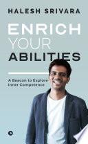Enrich Your Abilities