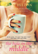 The Hole In The Middle [Pdf/ePub] eBook