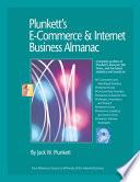 """Plunkett's E-Commerce & Internet Business Almanac 2009"" by Jack W. Plunkett"