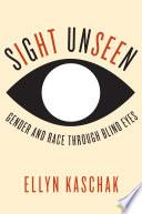 Sight Unseen Book PDF