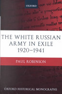 The White Russian Army In Exile 1920 1941