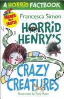 Horrid Henry s Crazy Creatures