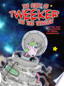 Read Online The Story of Tweeker the Time Traveler For Free