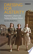 Dressing for Austerity