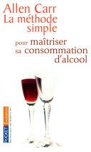 La méthode simple pour maîtriser sa consommation d'alcool ebook