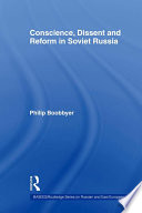 Conscience Dissent And Reform In Soviet Russia