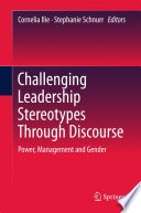Challenging Leadership Stereotypes Through Discourse  : Power, Management and Gender