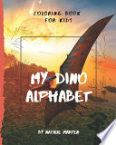 Coloring Book for Kids - My Dino Alphabet