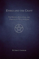 Ethics and the Craft