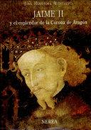 Jaime II y el esplendor de la Corona de Aragón
