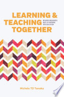 Learning And Teaching Together