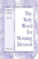 The Holy Word For Morning Revival Crystallization Study Of Genesis Volume 1